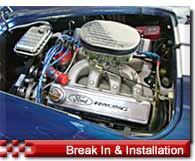 Engine Break In & Installation